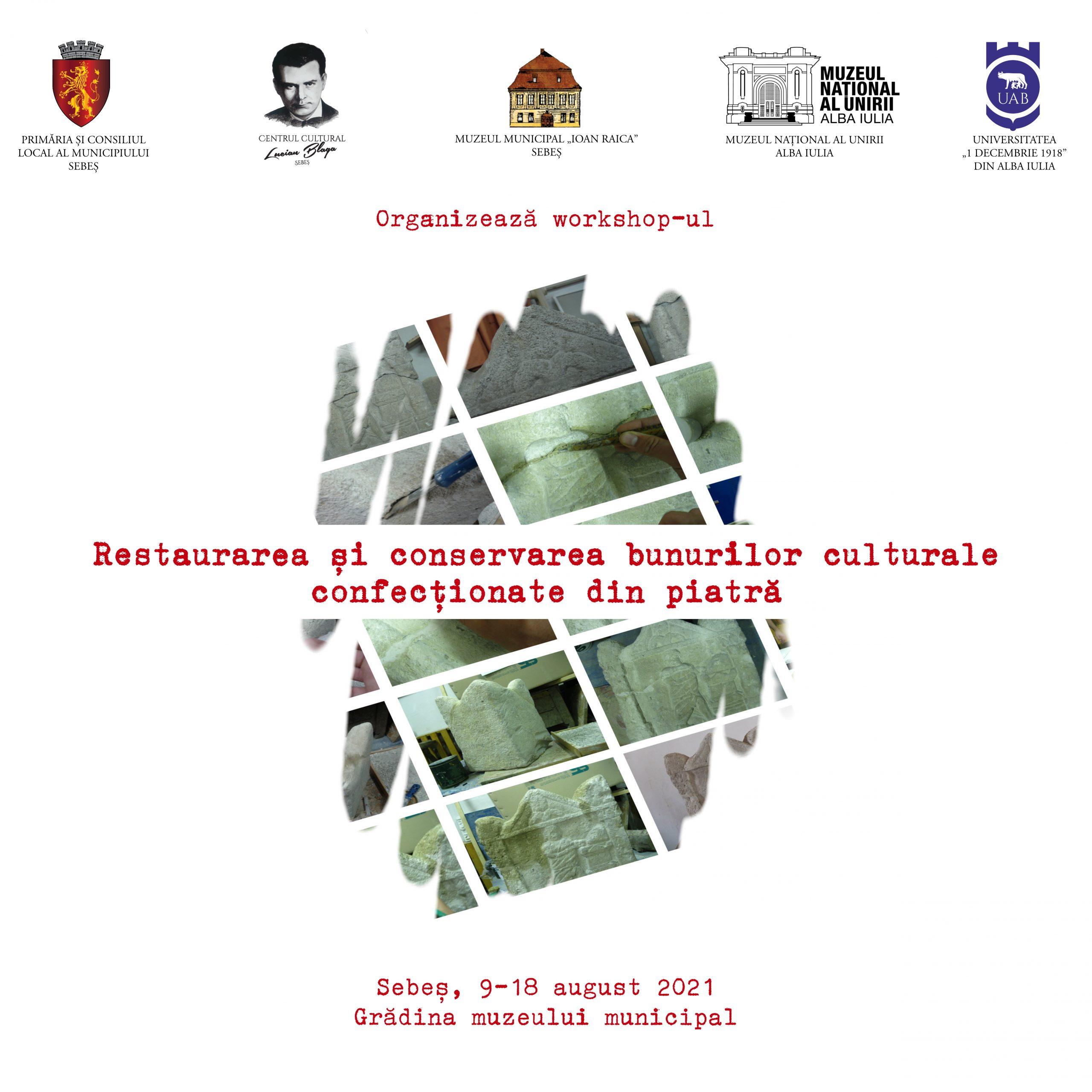 """Workshop inedit la muzeul din Sebeș, în luna august: """"Restaurarea și conservarea bunurilor culturale confecționate din piatră""""."""