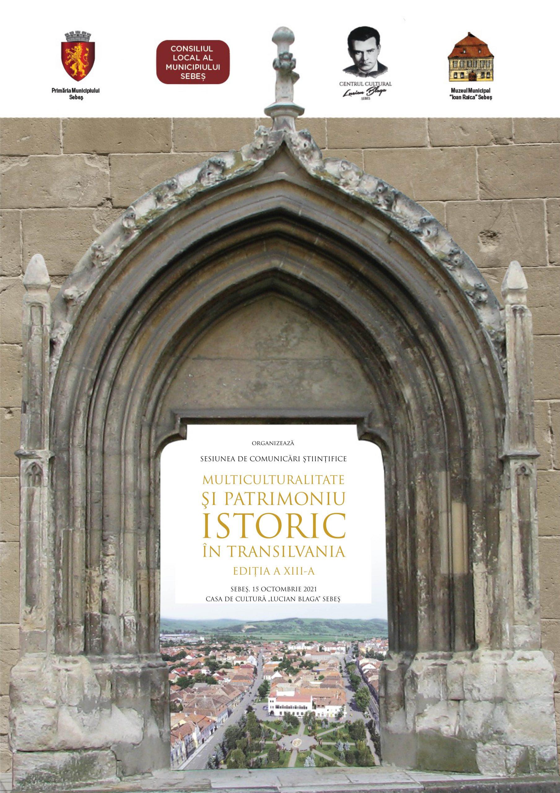 """Prestigioasa sesiune de comunicări științifice organizată de muzeul din Sebeș are loc vineri, 15 octombrie. """"Multiculturalitate și patrimoniu istoric în Transilvania"""" este genericul sub care conferențiază 36 de cercetători"""